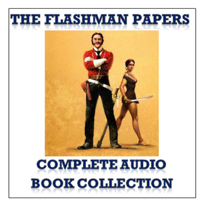 Flashman Audio Books Complete Collection 15 Titles 145 Hours MP3 DVD + FREE GIFT
