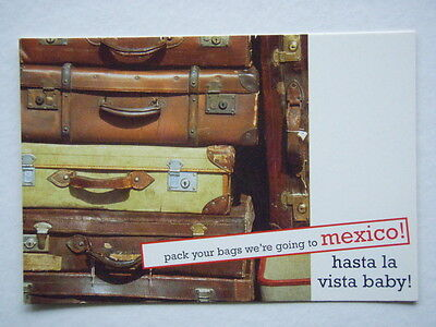 We're Going To Mexico! Hasta La Vista Baby! Cafe Opera Avant Card #1011 Postcard