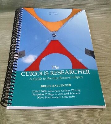 The Curious Researcher: A Guide to Writing Research Papers (Custom Edition)