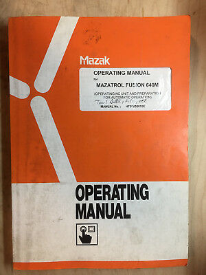 Mazak Operating Manual for Mazatrol Fusion 640M