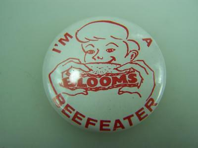 """Pin back badge """"I'm a Blooms beefeater""""                  3313"""