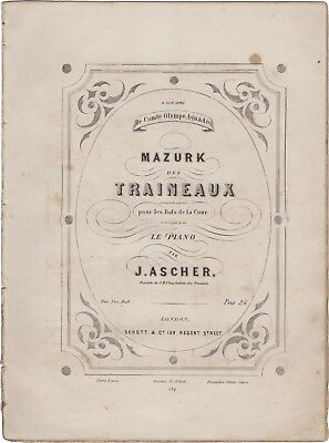 ASCHER JOSEPH Spartito Musica MAZURK DES TRAINEAUX Piano Schott London 1890ca