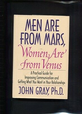Men are from Mars, Women are from Venus A Practical Guide for Improving Communic