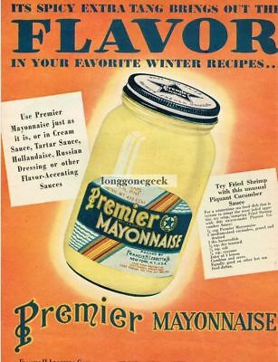 1948 PREMIER Mayonnaise Francis H. Legget Co. Vtg Ad with Cucumber Sauce Recipe