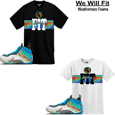 a08654189829 WeWillFit shirt match Air Foamposite One PRM Weatherman Thermal all star  galaxy