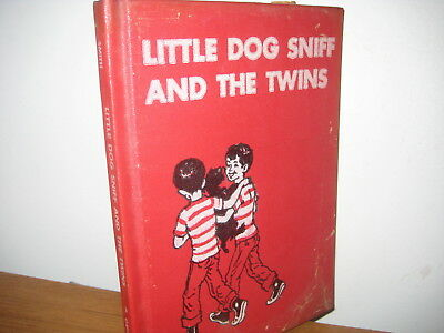 Little Dog Sniff and the Twins/ hardback/ Smith/1955/Robert Henneberger