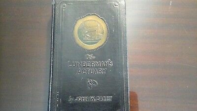 The Lumberman's Actuary Book 10th edition 1946 John Barry