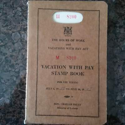 RARE Ontario Hours of Work & Vacation with Pay Act (1944)  Stamp Book from 1958