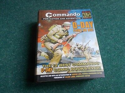 Commando: D-Day Fight or Die! by Carlton Books Ltd. 1st edn 2009 with 12 Stories