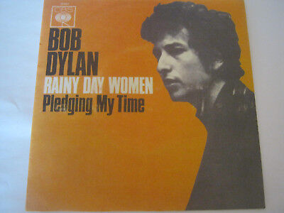 "7"" Bob Dylan - Rainy Day Women"