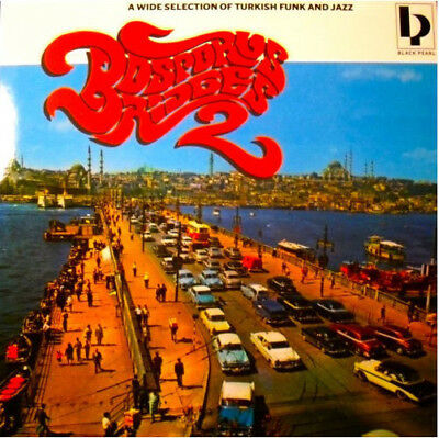 Bosporus Bridges 2 - A Wide Selection Of Turkish Funk And Jazz (Psychedelic)