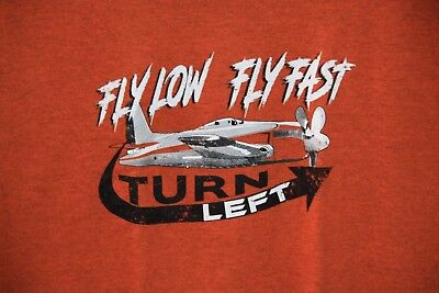 Fly Low Fly Fast Bearcat CLEARANCE T-shirt Was faded at the Reno Air Races