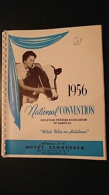 1956 National Holstein-Friesian Convention Souvenier Book - Milwaukee Wisconsin