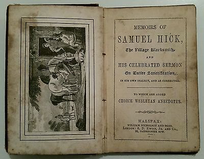 Antique Book.1870.Memoirs Of Samuel Hick.the Vintage Blacksmith.80 Pages.prop.