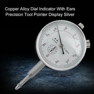 Copper Alloy Dial Indicator With Ears Precision Tool Pointer Display Silver XRGD