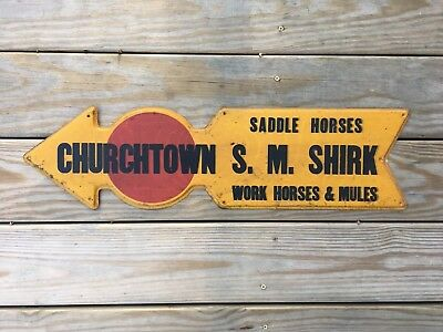 Shirk's Horses And Mules Churchtown Metal Sign