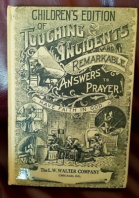 Touching Incidents And Answers To Prayer Children's Edition  S.b. Shaw  Holiness