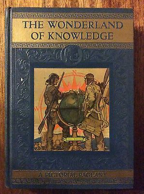 The Wonderland Of Knowledge - A Pictorial Pageant, Volumes 1 - 12