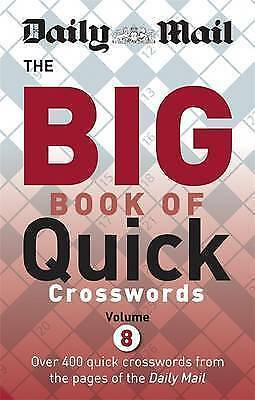 Daily Mail Big Book of Quick Crosswords: Volume 8 by Daily Mail (Paperback,...