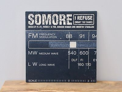 """Somore - I Refuse (What You Want). Vinyl 12"""" single. XL Recordings 1997"""