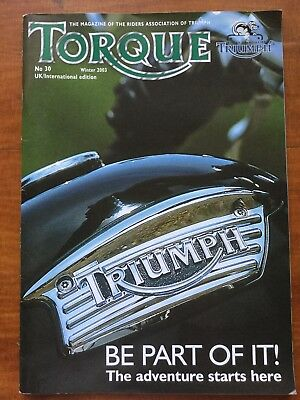 Torque Magazine - The Triumph Association Magazine - Issue 30 Winter 2003