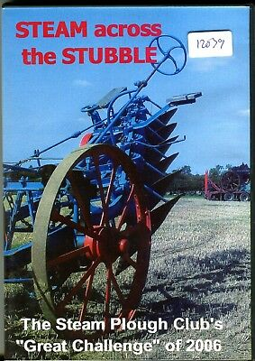 "Steam across the Stubble DVD The Steam Plough Club's ""Great Challenge"" of 2006"