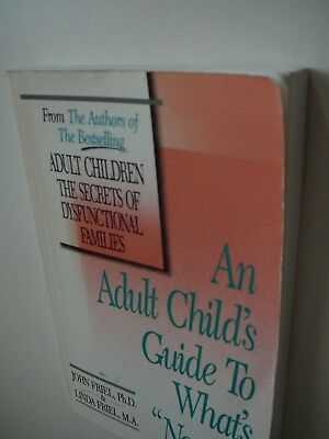 An Adult Childs Guide to Whats Normal - Friel, John - Dysfunktionale Familien