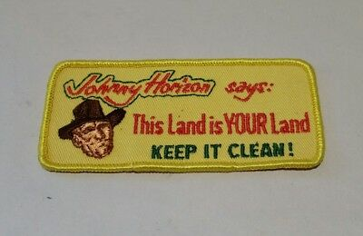 Vintage Johnny Horizon Says This Land is Your Land Keep It Clean! Patch