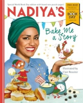 Nadiya's Bake me a Story by Nadiya Hussain World Book Day Edition 2018 Paperback