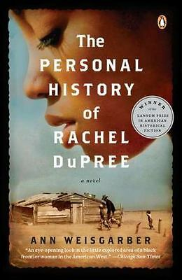 The Personal History of Rachel Dupree: Ann Weisgarber Brand new w/Remainder Mark