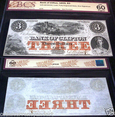 The Bank of Clifton 1859 $3.. BCS uncirculated 60.($3 is the most scarce)