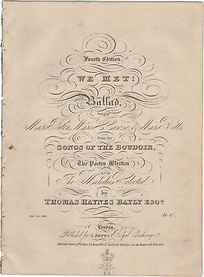 BAYLY THOMAS HAYNES Spartito Musica WE MET! BALLAD Paton Cawse Betts London 1835