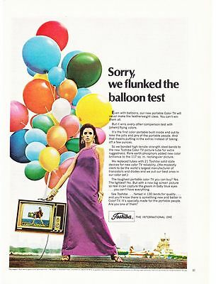 Original Print Ad-1968 Sorry, we flunked the balloon test-Colorful TOSHIBA TV Ad