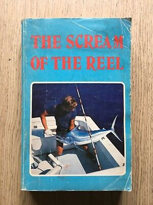 1984 The Scream Of The Reel By Jack Pollard Fishing Game Stories Biography
