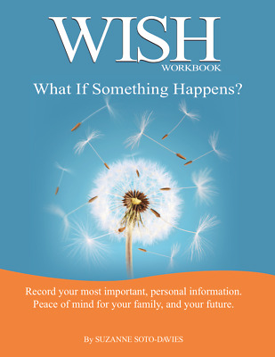 """WISH Workbook - """"What If Something Happens to me?"""""""