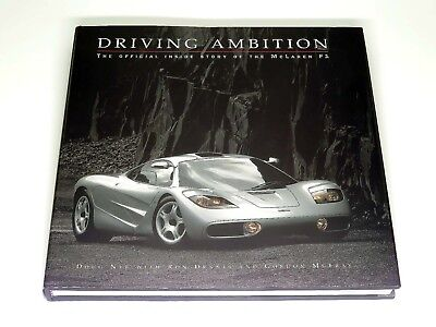 Driving Ambition: The Official Inside Story of the McLaren F1 Road Car Book 2000