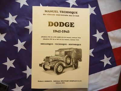 TECHNICAL MANUAL  manuel technique DODGE WC 4X4 et 6X6 1941/1945 ARBOUX 2018 USA