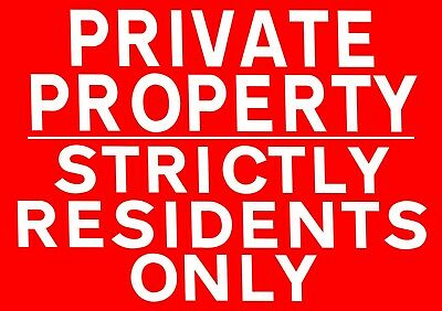 PRIVATE PROPERTY STRICTLY RESIDENTS ONLY Metal SIGN NOTICE keep out flats tenant