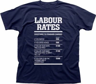 Labour Rates Mens funny gift mechanic electrician plumber builder tshirt fn9222