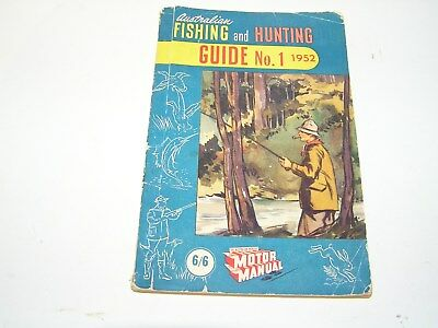 Vintage  Australian Fishing And Hunting Guide Number  1 . 1952. Motor Manual.