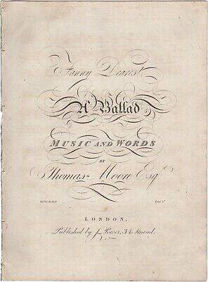 MOORE THOMAS Spartito Musica FANNY DEAREST Ballade Power London 1820ca