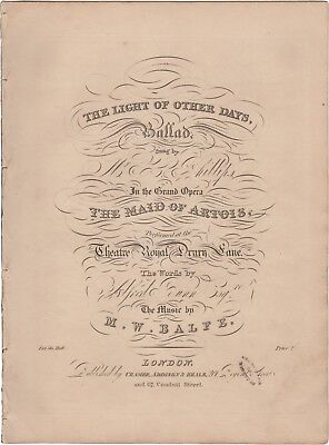 BALFE M.W. Spartito Musica Opera THE LIGHT OF OTHER DAYS Alfred Bunn London 1836