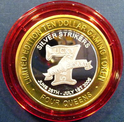 "2006 Red Cap Four Queens ""Lucky 7th Anniversary"" $10 .999 Silver Strike"