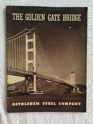 """The Golden State Bridge Bethlehem Steel Co. Softcover 14 X 10 1/2"""" Booklet"""