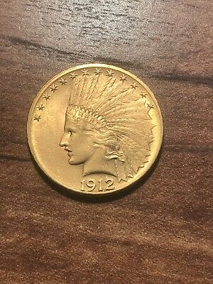 1912 $10 Gold Indian! Eagle! Brilliant Uncirculated! High Grade! REDUCED*****