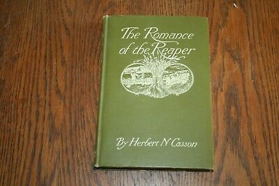 1908 International Harvester The Romance of the Reaper Book by Herbert N Casson