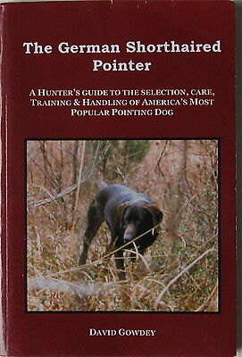 The German Shorthaired Pointer  A Hunter's Guide