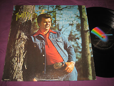 LP Conway Twitty: This Time I've Hurt Her More Than She Love Me - USA MCA 2176