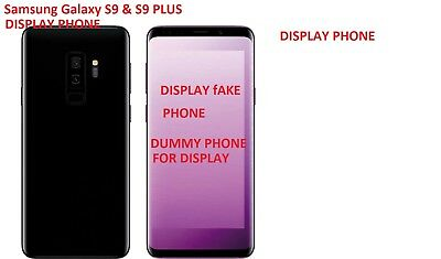 Samsung galaxy s9 & s9 plus / iphone x Dummy Fake for phone Display Only