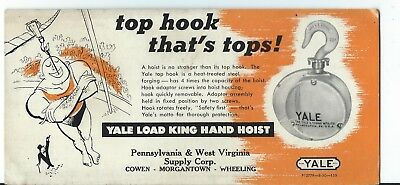Adv. Blotter-Yale Load Hand Hoist-Pa. & WV Supply-Cowen-Morgantown-Wheeling!
